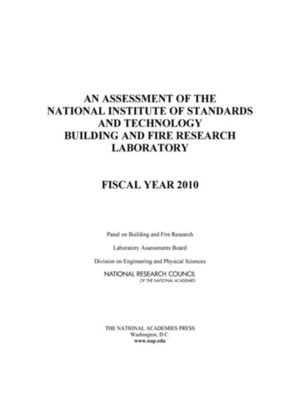 cover image of An Assessment of the National Institute of Standards and Technology Building and Fire Research Laboratory