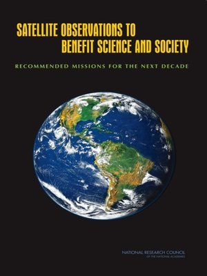 cover image of Satellite Observations to Benefit Science and Society