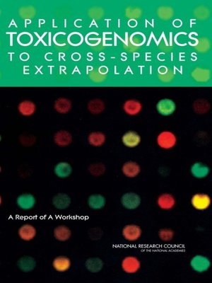 cover image of Application of Toxicogenomics to Cross-Species Extrapolation