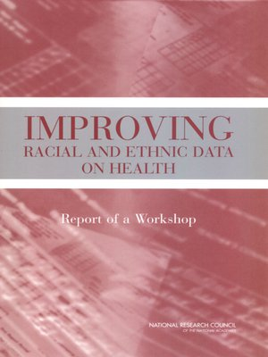 cover image of Improving Racial and Ethnic Data on Health