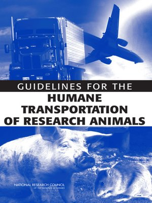 cover image of Guidelines for the Humane Transportation of Research Animals