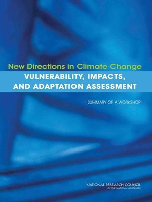 cover image of New Directions in Climate Change Vulnerability, Impacts, and Adaptation Assessment