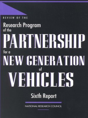 cover image of Review of the Research Program of the Partnership for a New Generation of Vehicles
