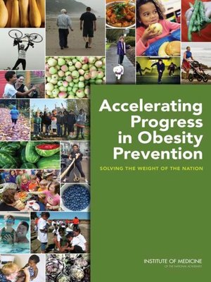 cover image of Accelerating Progress in Obesity Prevention