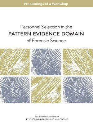 cover image of Personnel Selection in the Pattern Evidence Domain of Forensic Science