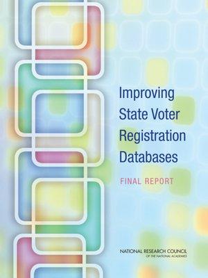 cover image of Improving State Voter Registration Databases