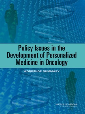 cover image of Policy Issues in the Development of Personalized Medicine in Oncology