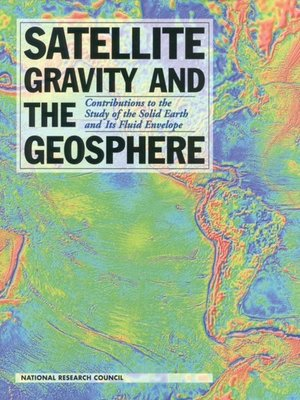 cover image of Satellite Gravity and the Geosphere
