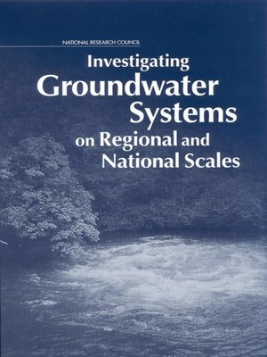 cover image of Investigating Groundwater Systems on Regional and National Scales