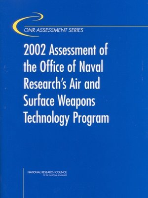 cover image of 2002 Assessment of the Office of Naval Research's Air and Surface Weapons Technology Program