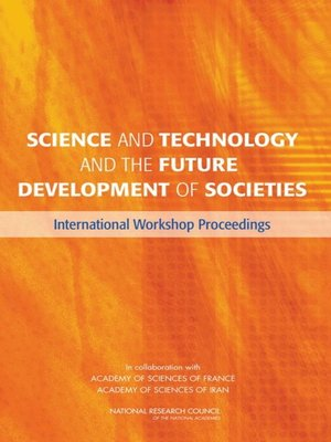 cover image of Science and Technology and the Future Development of Societies