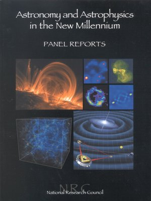 cover image of Astronomy and Astrophysics in the New Millennium