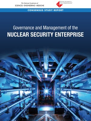 cover image of Governance and Management of the Nuclear Security Enterprise