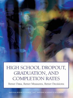 cover image of High School Dropout, Graduation, and Completion Rates
