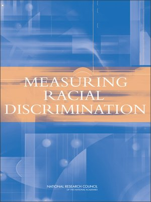 cover image of Measuring Racial Discrimination