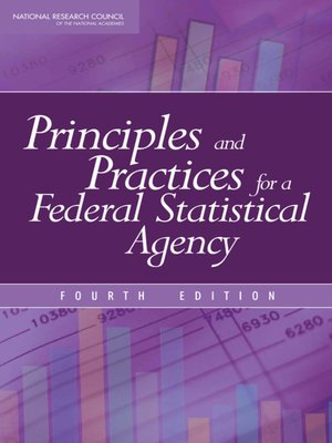 cover image of Principles and Practices for a Federal Statistical Agency