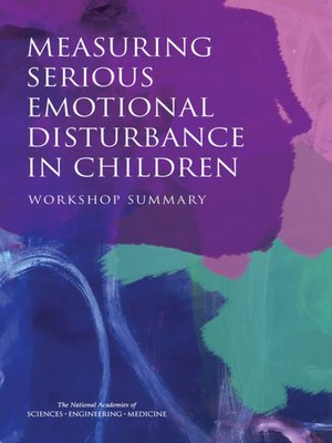 cover image of Measuring Serious Emotional Disturbance in Children