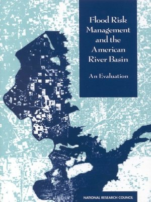 cover image of Flood Risk Management and the American River Basin