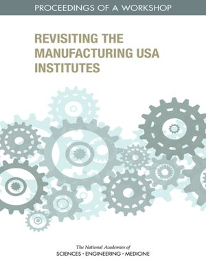 cover image of Revisiting the Manufacturing USA Institutes