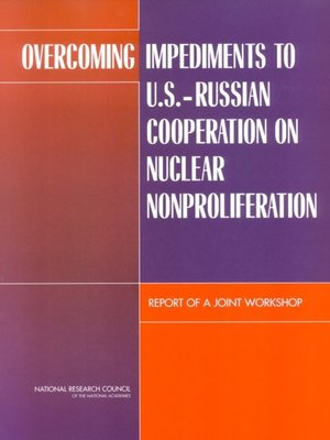 cover image of Overcoming Impediments to U.S.-Russian Cooperation on Nuclear Nonproliferation