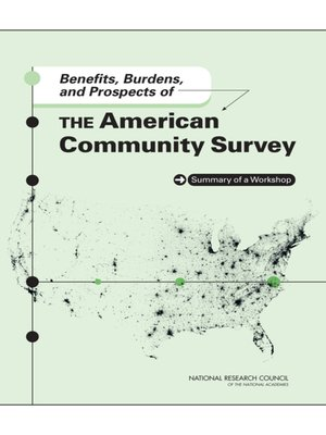 cover image of Benefits, Burdens, and Prospects of the American Community Survey