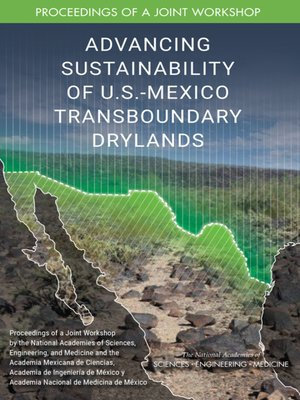 cover image of Advancing Sustainability of U.S.-Mexico Transboundary Drylands