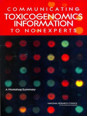cover image of Communicating Toxicogenomics Information to Nonexperts