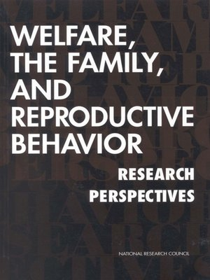 cover image of Welfare, the Family, and Reproductive Behavior