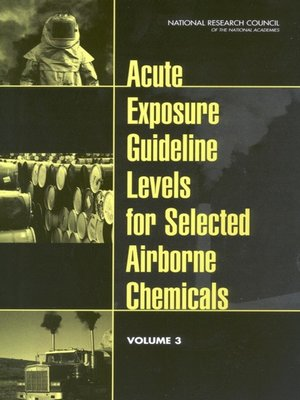 cover image of Acute Exposure Guideline Levels for Selected Airborne Chemicals, Volume 3