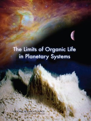 cover image of The Limits of Organic Life in Planetary Systems
