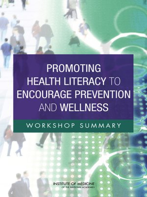 cover image of Promoting Health Literacy to Encourage Prevention and Wellness
