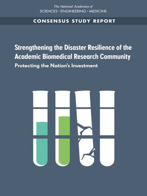 cover image of Strengthening the Disaster Resilience of the Academic Biomedical Research Community