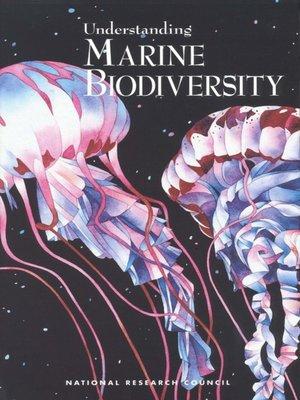 cover image of Understanding Marine Biodiversity
