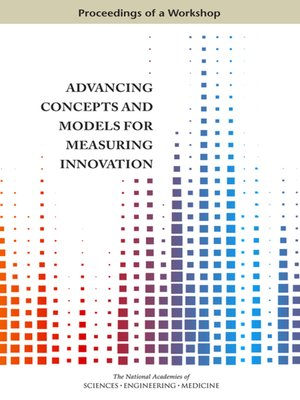 cover image of Advancing Concepts and Models for Measuring Innovation
