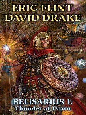 cover image of Belisarius I: Thunder at Dawn