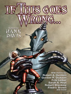 cover image of If This Goes Wrong . . .