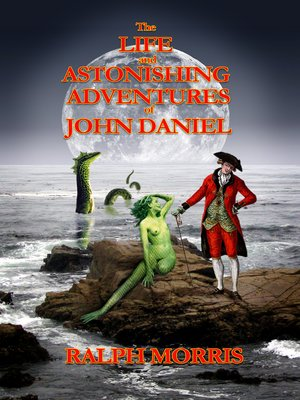 cover image of The Life and Astonishing Adventures of John Daniel