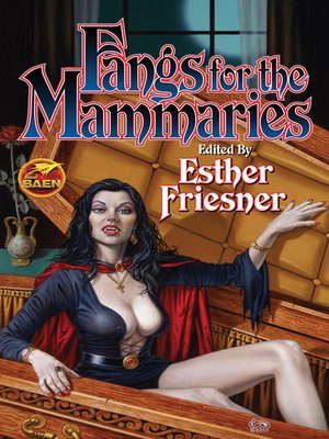 cover image of Fangs for the Mammaries