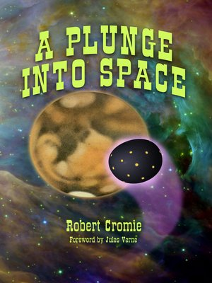 cover image of A Plunge into Space