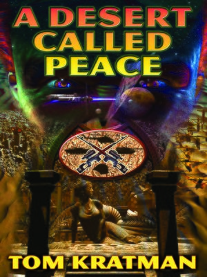 cover image of A Desert Called Peace