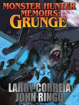 cover image of Monster Hunter Memoirs: Grunge
