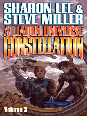 cover image of A Liaden Universe Constellation, Volume 3