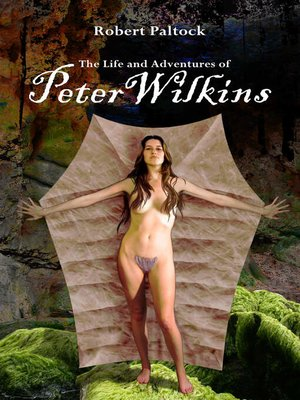 cover image of The Life and Adventures of Peter Wilkins