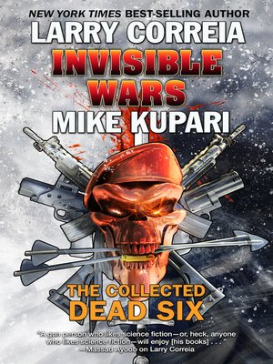 cover image of Invisible Wars: The Collected Dead Six