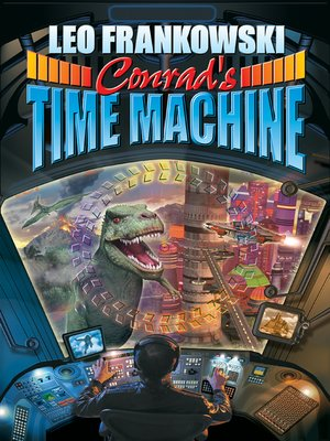 cover image of Conrad's Time Machine
