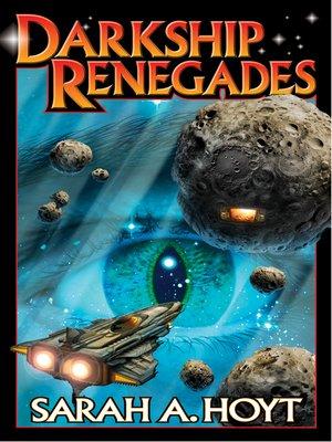 cover image of Darkship Renegades