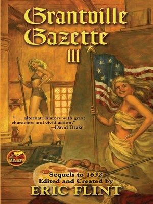 cover image of Grantville Gazette, Volume III