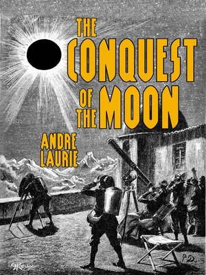 cover image of The Conquest of the Moon