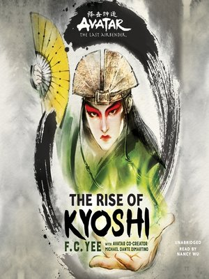 cover image of Avatar: The Last Airbender: The Rise of Kyoshi