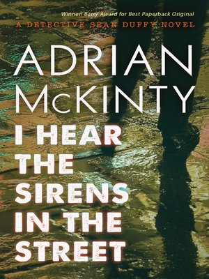 cover image of I Hear the Sirens in the Street